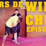 wing chun kung fu : cours vidéo gratuit – Episode 9