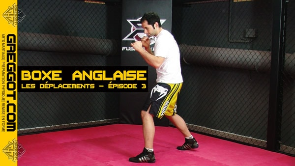 Apprendre-Boxe-Anglaise-Deplacements-Episode-03