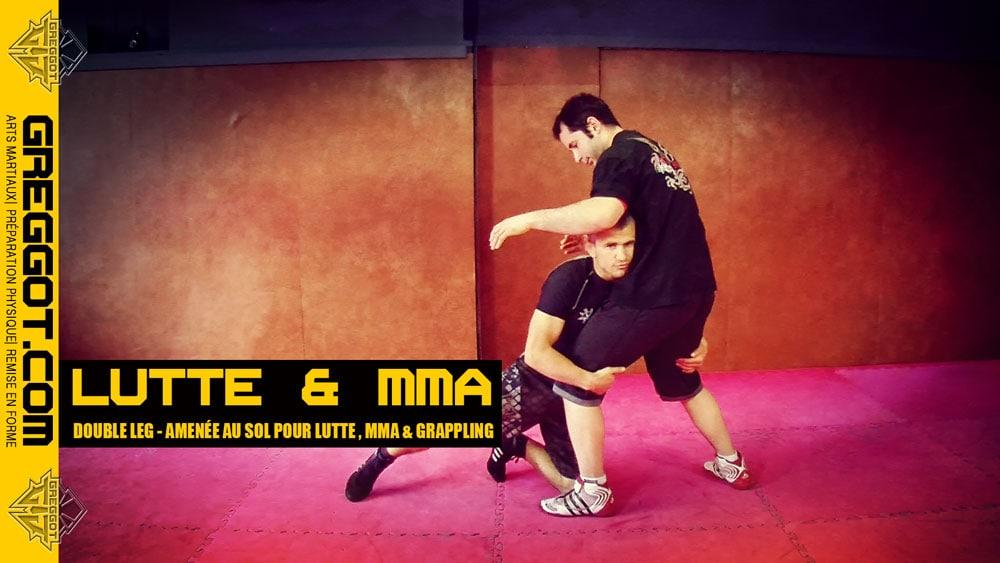 Lutte – MMA : Double Leg – amenée au sol