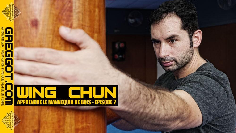wing chun apprendre le mannequin de bois episode 02. Black Bedroom Furniture Sets. Home Design Ideas