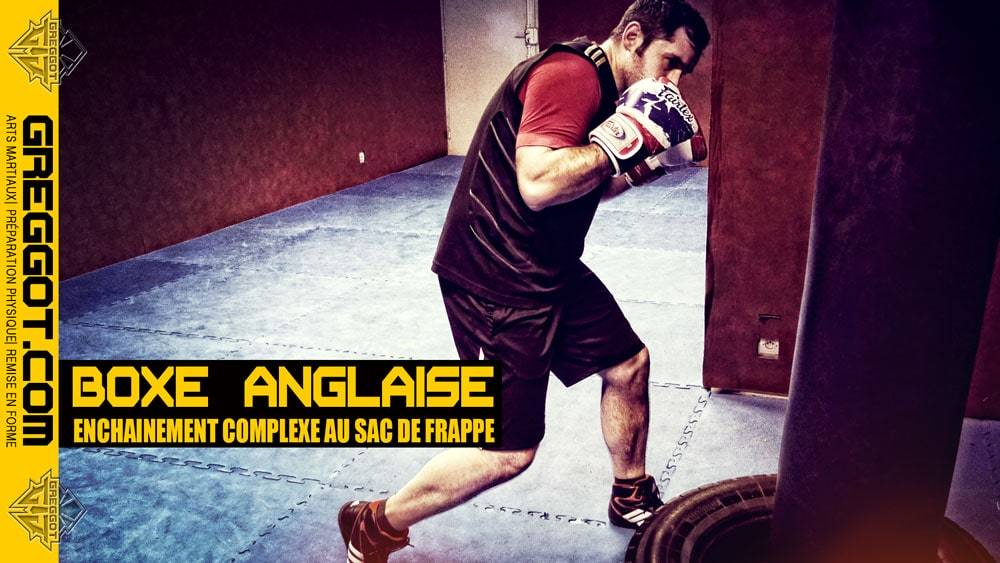 Boxe Anglaise : Enchainement complexe au Sac de Frappe