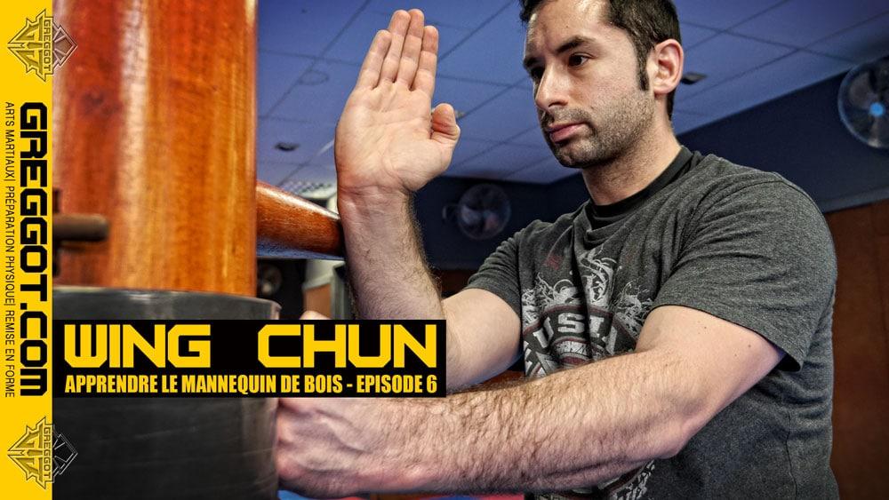 Wing-Chun-apprendre-mannequin-de-bois-episode-6
