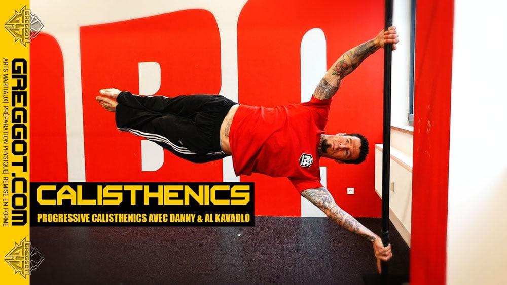 Progressive Calisthenics avec Danny & Al Kavadlo