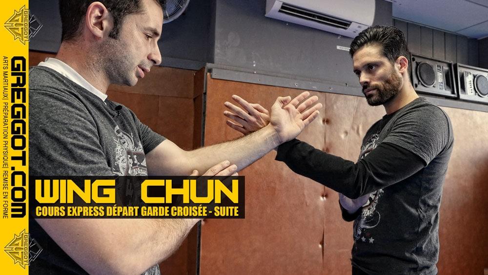 Wing Chun – Cours Express : gardes croisées au contact – suite