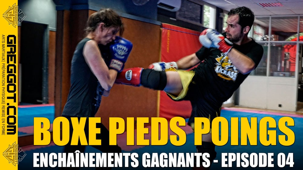 Boxe-Pieds-Poings-Enchainements-Gagnants-Episode-04