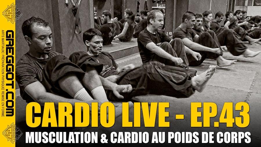 Cardio LIVE – Episode 43 – Musculation au poids de corps sans matériel
