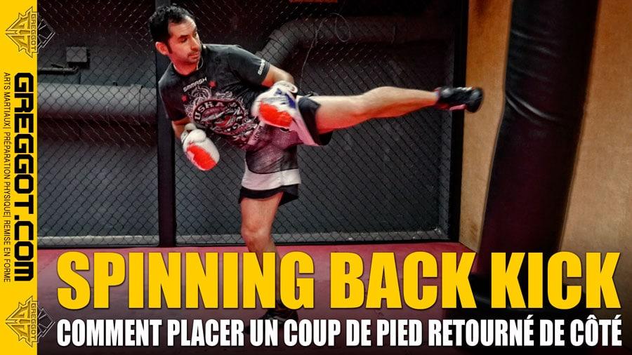 Spinning Back Kick – Coup de Pied Retourné de Côté