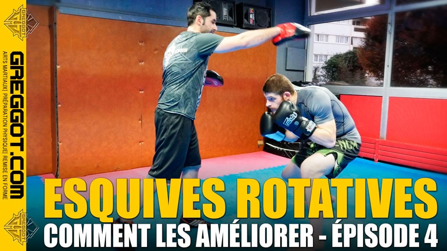Boxe : Améliorer ses Esquives Rotatives – Épisode 4