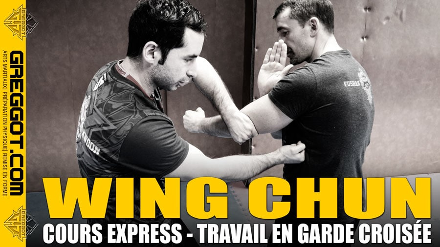 Wing-Chun-Cours-Express-Garde-Croisee