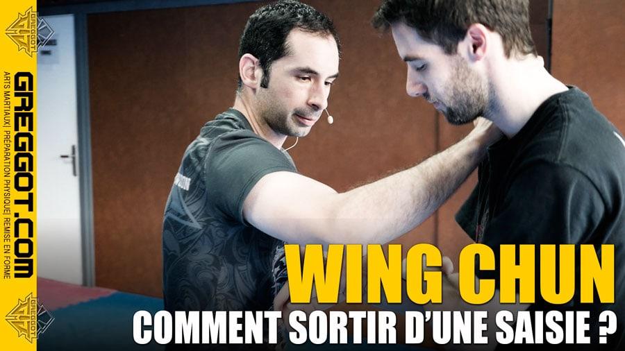 Wing Chun – Cours Express : Comment sortir d'une saisie