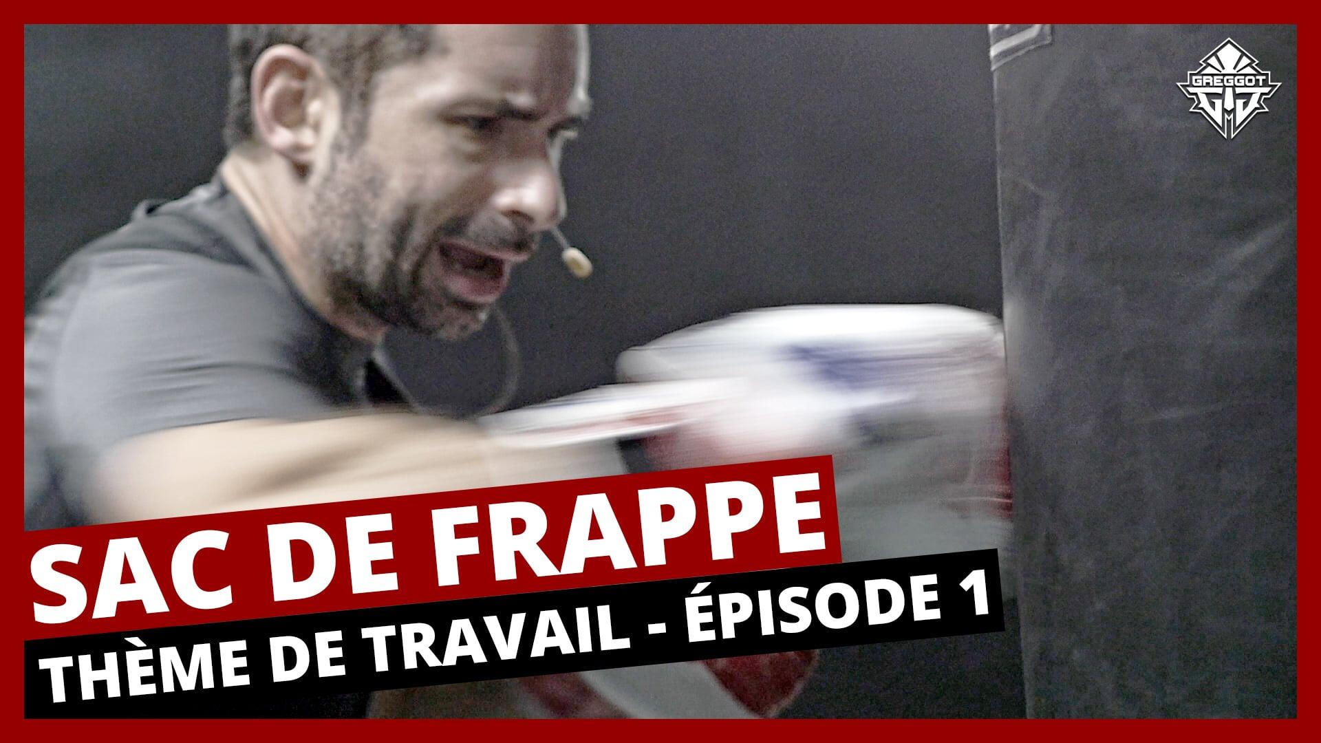 Sac-Frappe-Theme-Travail-Episode-01-VIDEO