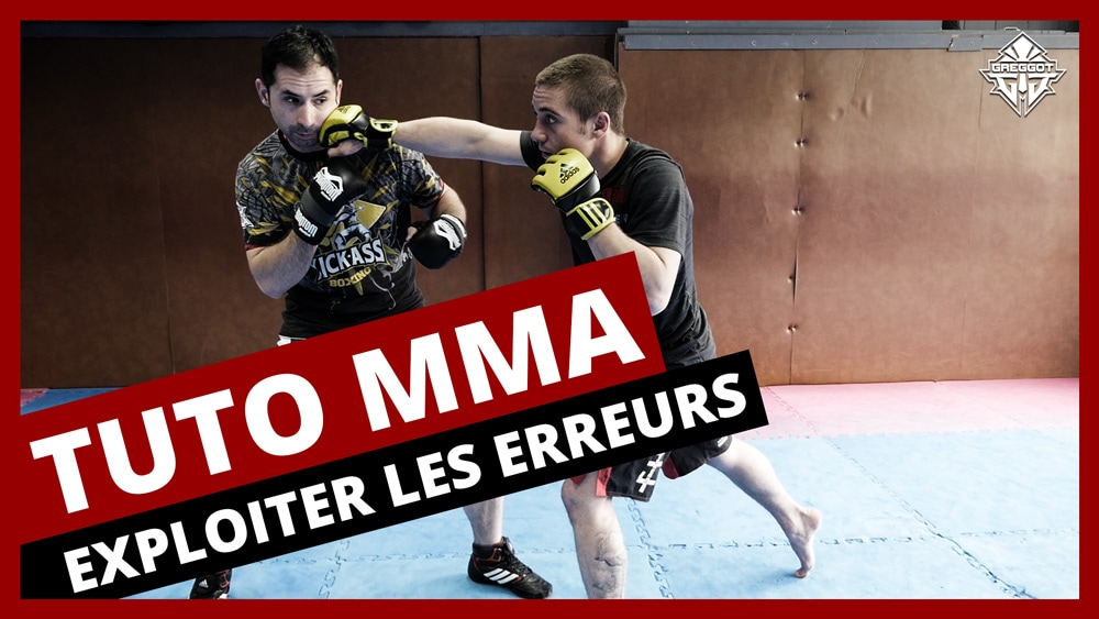 TUTO MMA: Comment exploiter les erreurs de son adversaire