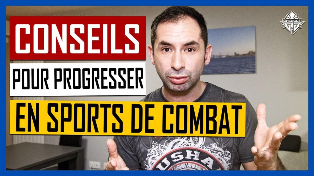 CONSEILS POUR PROGRESSER EN SPORTS DE COMBAT | ASK GREGGOT #3