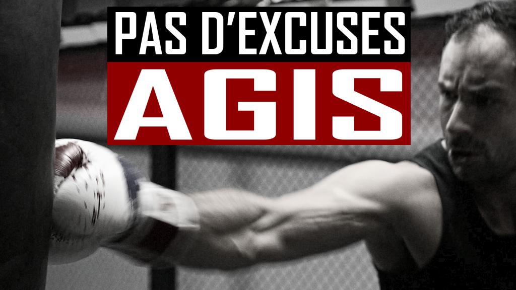 MOTIVATION: PAS D'EXCUSES – AGIS | GREGGOT.COM