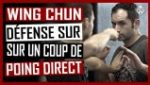 Wing-Chun-Techniques-Defense-Sur-Coup-Poing-Direct