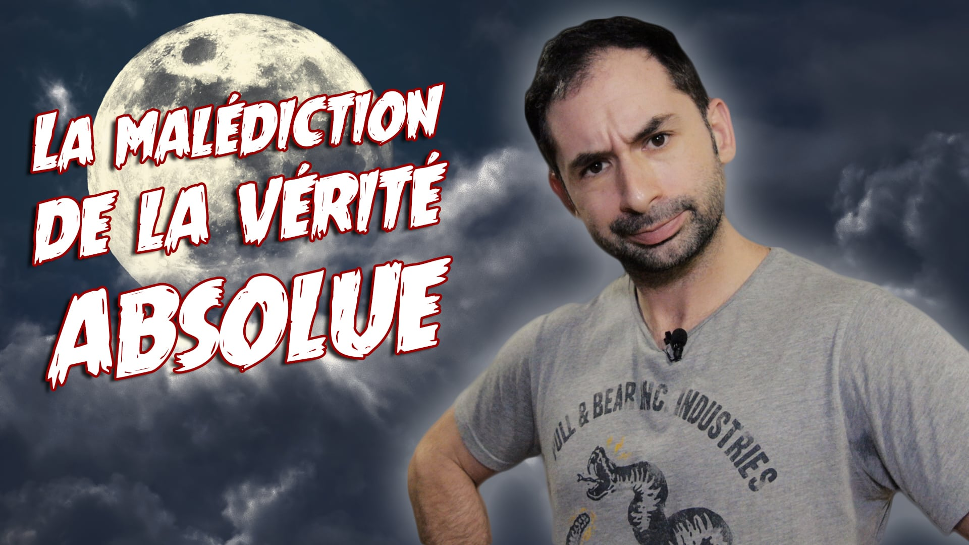 LA MALÉDICTION DE LA VÉRITÉ ABSOLUE – GREGGOT.COM
