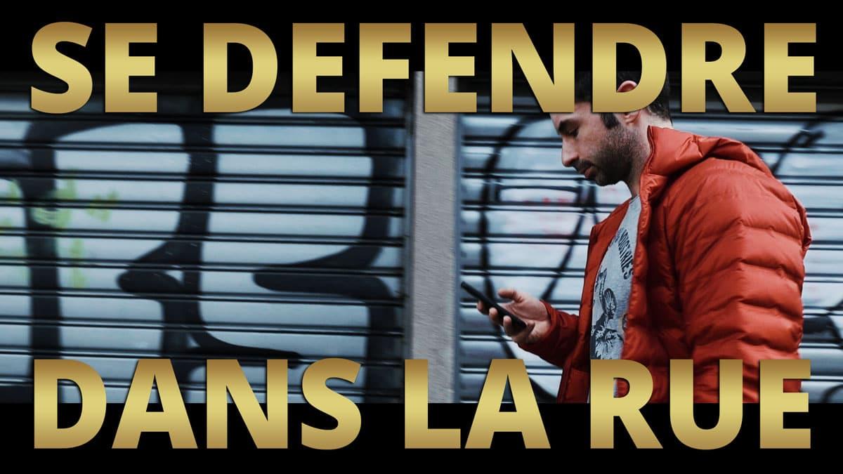 Se-Defendre-dans-la-rue