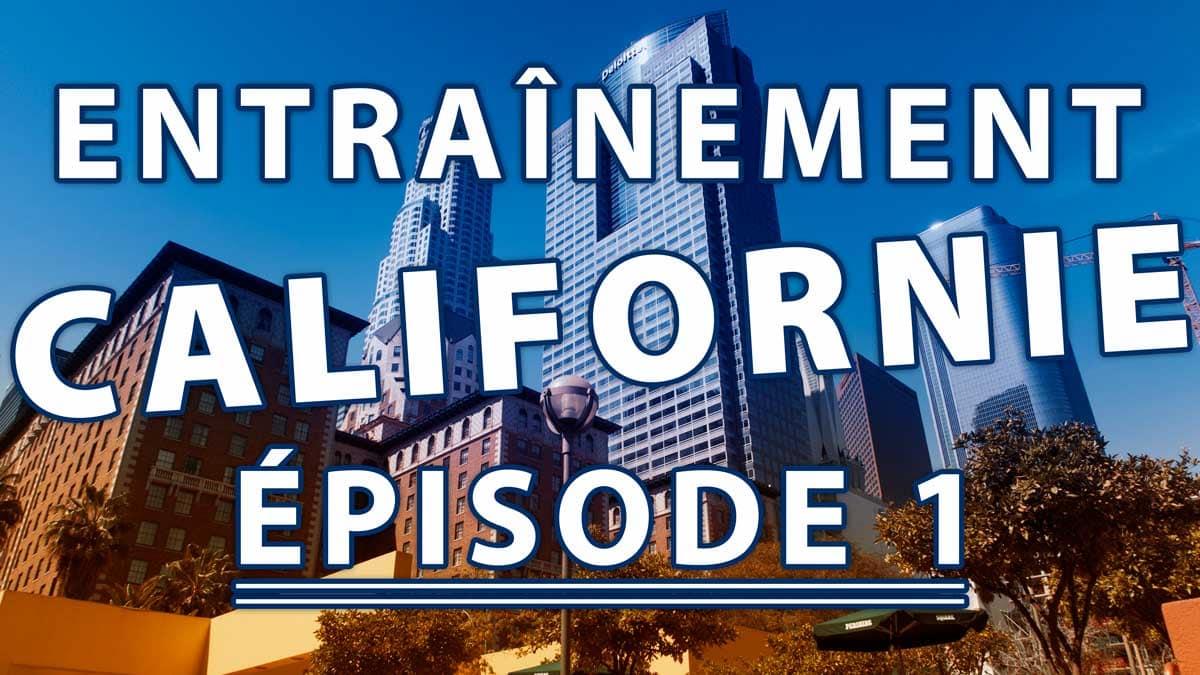 ENTRAINEMENT MMA EN CALIFORNIE ÉPISODE 1