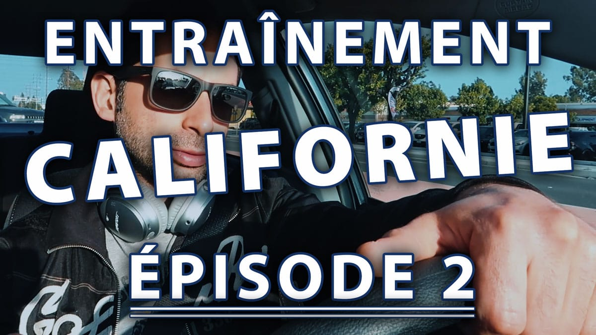 ENTRAINEMENT MMA EN CALIFORNIE ÉPISODE 2