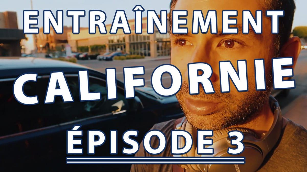 ENTRAINEMENT MMA EN CALIFORNIE ÉPISODE 3