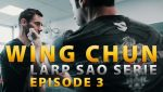 Wing-Chun-Tuto-Larp-Sao-Serie-E03