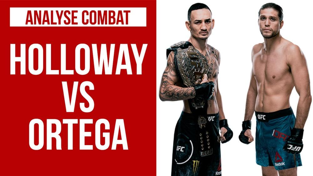 Analyse-Combat-Max-Holloway-Brian-Ortega-UFC-231